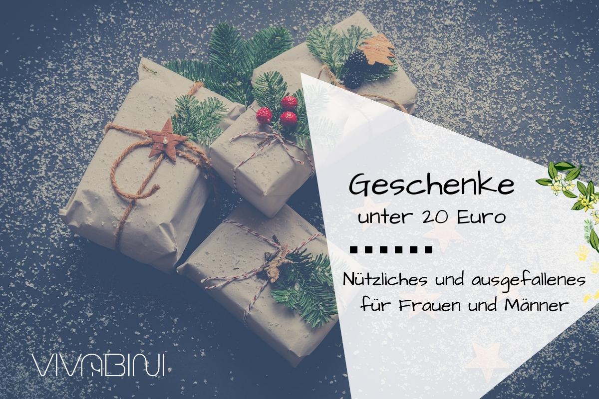 Geschenke unter 20 Euro für Frauen und Männer | Vivabini