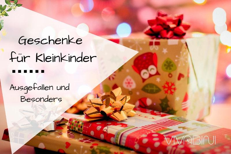 Besondere und ausgefallene Geschenkideen für Kleinkinder