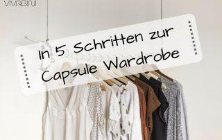 In 5 Schritten zu deiner Capsule Wardrobe