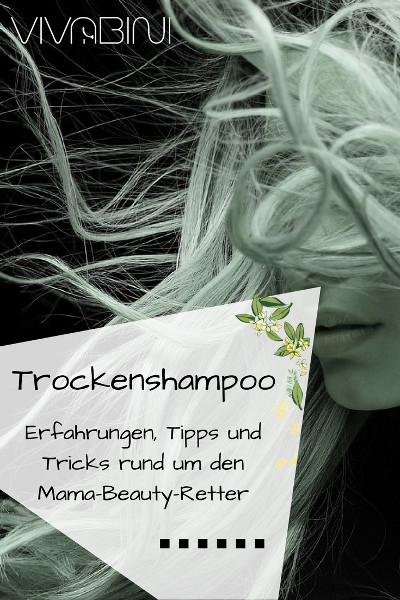Test Trockenshampoo Tipps Tricks