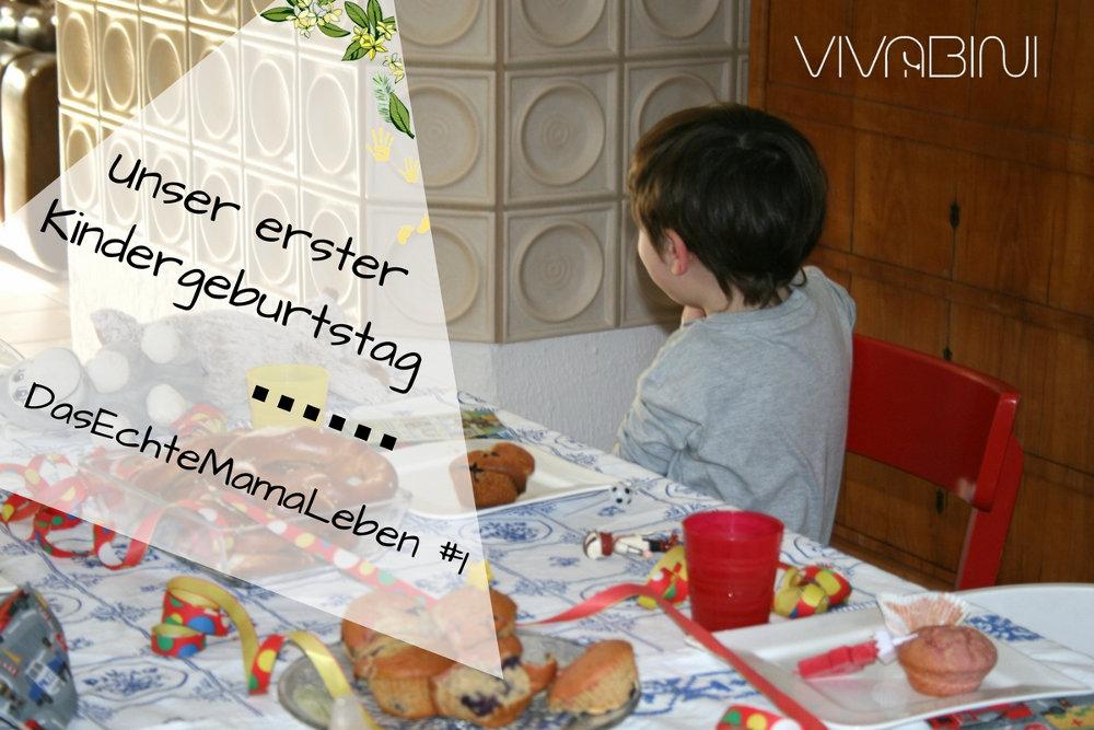 DasEchteMamaLeben #1: Unser erster Kindergeburtstag