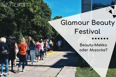 Erfahrungsbericht Glamour Beauty Festival
