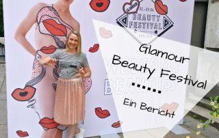 Glamour Beauty Festival Erfahrungsbericht