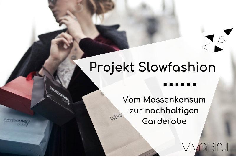 Projekt Slow Fashion: mein Weg zur nachhaltigen Garderobe