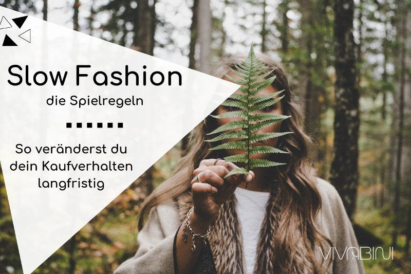 Slow Fashion Spielregeln: Für ein langfristiges, nachhaltiges Kaufverhalten