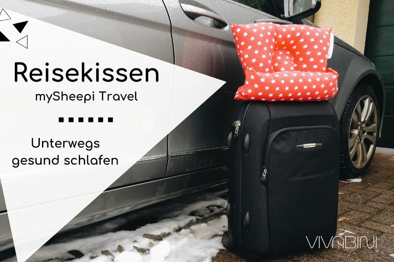mySheepi Travel: Das Reisekissen für den gesunden Schlaf unterwegs (mit Rabattcode!)