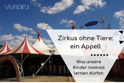 Zirkus ohne Tiere ein Appell