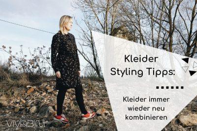 Kleider Styling Tipps