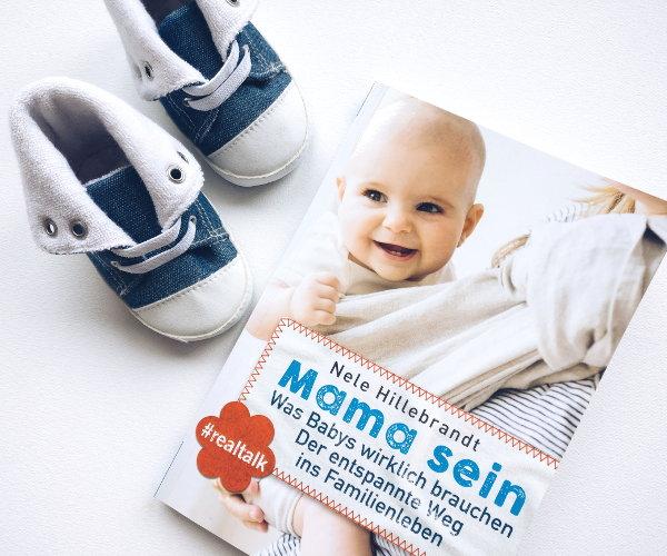 Rezension von Was Babys wirklich brauchen von Nele Hillebrandt