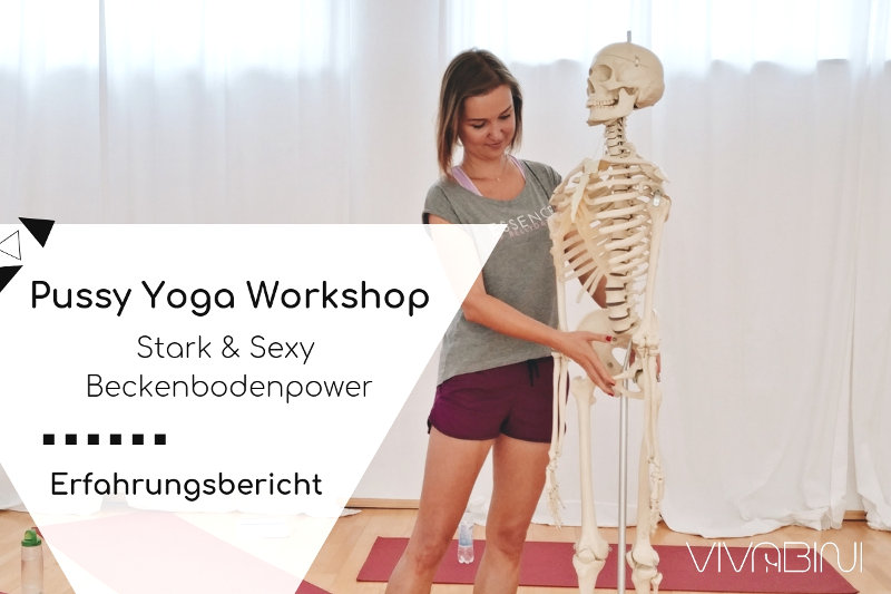 Erfahrungsbericht Pussy Yoga Workshop