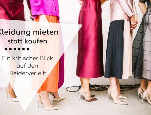 Kleidung mieten: Alles Grün im Sharing-Land? Ein kritischer Blick auf den Kleiderverleih