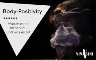 Warum dir Body-Positivity nicht hilft