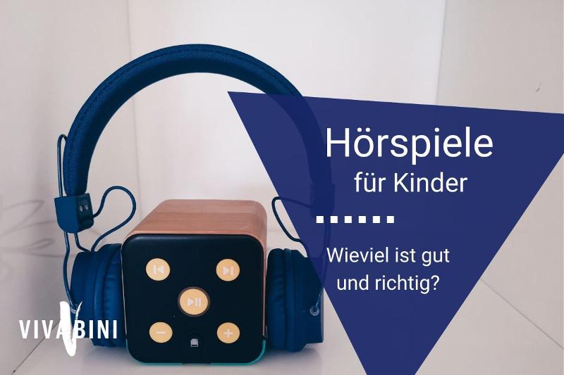 Wie viel und welche Hörspiele für Kinder