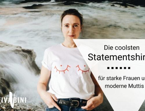 Die coolsten Statementshirts für starke Frauen und moderne Mamas