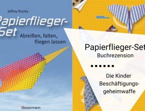 Spiel und Spaß ohne Schokolade: Das Papierflieger-Set als Beschäftigungsgeheimwaffe