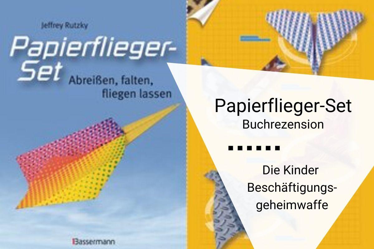 Titelbild Buchrezension Papierfliegerset Jeffrey Rutzky