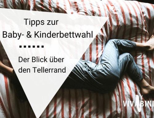 Tipps zur Baby- und Kinderbettwahl: Der Blick über den Tellerrand
