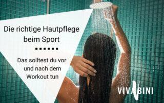 Die richtige Hautpflege beim Sport