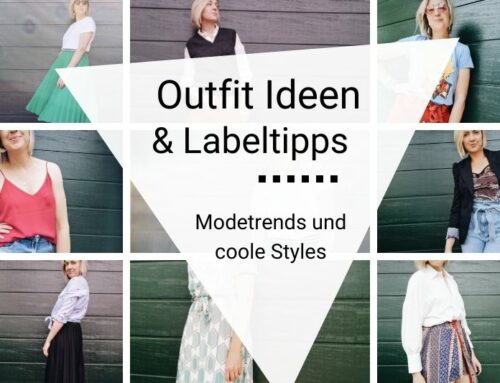 Outfit Ideen: Modetrends und coole Labels