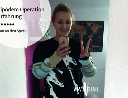 Lipödem Operation Erfahrung – ran an den Speck