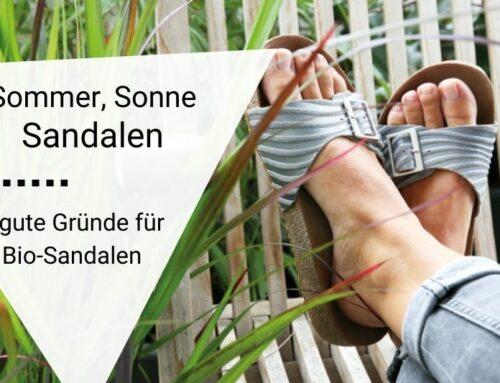 6 Gründe für ein gutes Fußbett und Bio-Materialien bei Sandalen