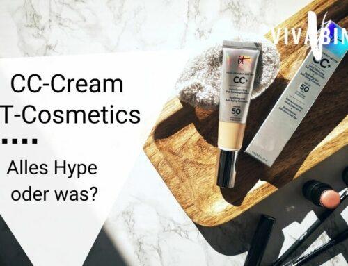 Alles Hype oder Was? Die CC-Cream von It Cosmetics im Test